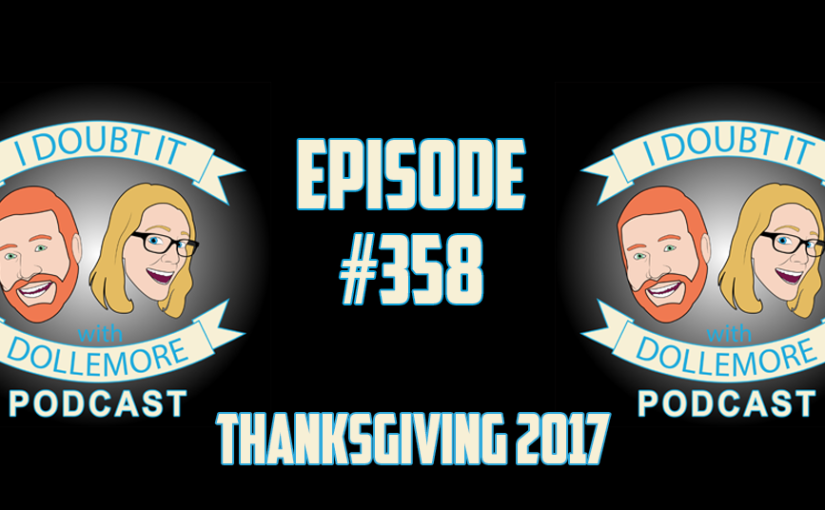 "#358 – ""Thanks is Given – Listener Submitted Messages of Gratitude!"""