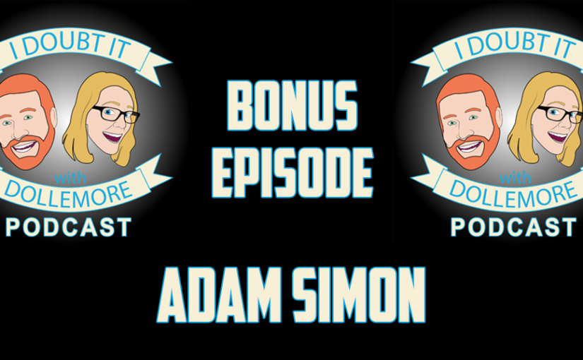 "#BONUS – ""Adam G. Simon on Life, Hollywood, and Battling Clowns like Mike Cernovich."""