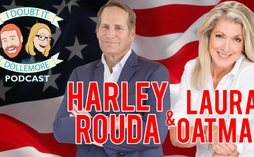 BONUS #062 – Harley Rouda and Laura Oatman In-Studio with Jesse, Brittany, and Drew!