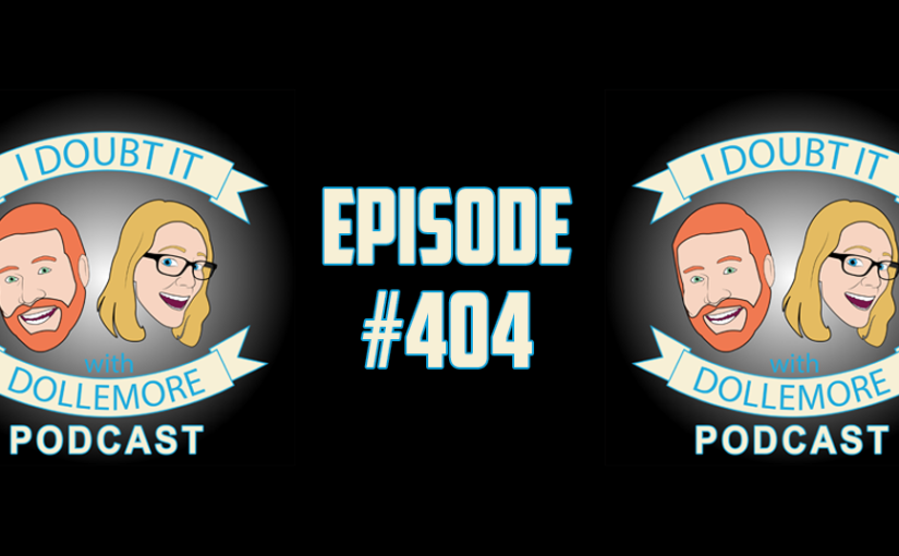 "#404 – ""Hot Sauce in Jesse's Bag Swag, President Austin is Takin' Care of Biz, Rudy Giuliani's Confusion Tour, and A$$hole of Today featuring DJ Khaled."""