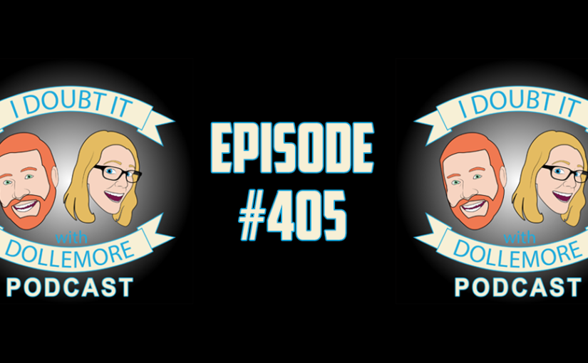 "#405 – ""Fuego!, Ladies Lingerie, Intellectual Dark Web, Gina Haspel's Confirmation Hearing, and A$$hole of Today featuring Sarah Jane Braasch-Joy."""