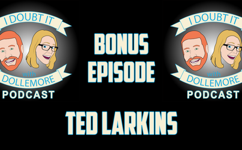"BONUS #066 – ""Ted Larkins – Get To Be Happy – Stories and Secrets to Loving the Sh*t Out of Life."""