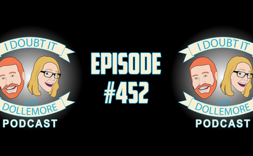 "#452 – ""Viral Posts, Freaky Naughty, Brett Kavanaugh's Confirmation Hearing & Dr. Ford's Credibility."""