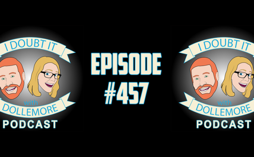 "#457 – ""Bugs on the Attack, Young People Voting, Hillary Clinton's Tone-Deaf Comments, and Updates on the Mueller Investigation."""