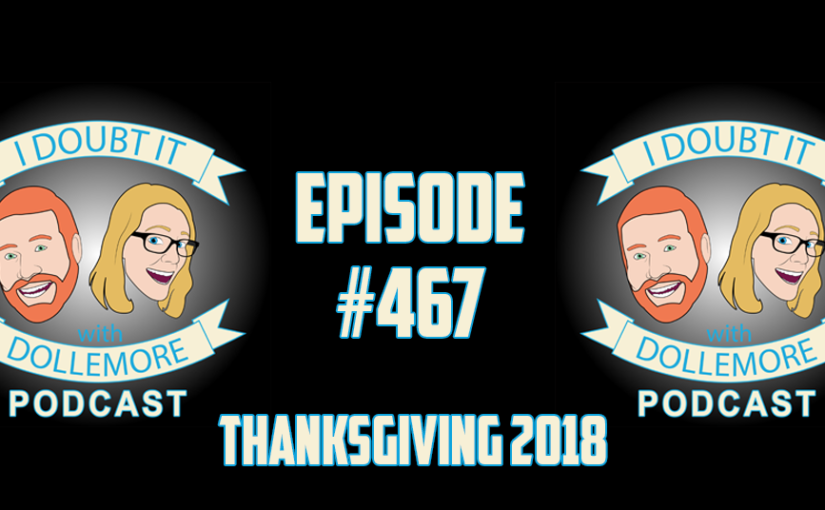 "#467 – ""Thanks is Given – Listener Submitted Messages of Gratitude!"""