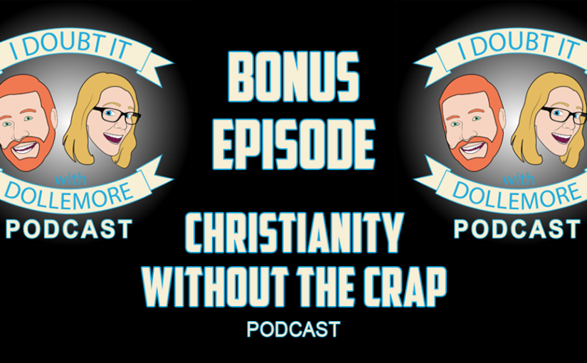 "BONUS #072 – ""Mark Traylor & Tammy Messier Gehrke from Christianity Without the Crap Podcast!"""